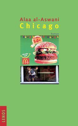 Chicago von al-Aswani,  Alaa, Fähndrich,  Hartmut