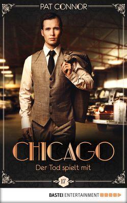 Chicago – Der Tod spielt mit von Connor,  Pat