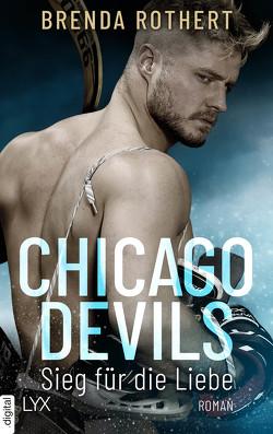 Chicago Devils – Sieg für die Liebe von Link,  Michaela, Rothert,  Brenda