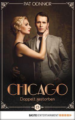 Chicago – Doppelt gestorben von Connor,  Pat