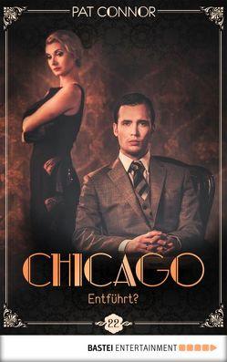 Chicago – Entführt? von Connor,  Pat