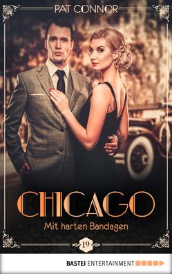 Chicago – Mit harten Bandagen von Connor,  Pat