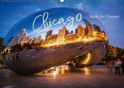 Chicago – Stadt der Ebenen (Wandkalender 2018 DIN A2 quer) von pageMaker,  YOUR, Schöb,  Monika