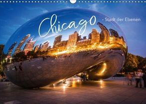 Chicago – Stadt der Ebenen (Wandkalender 2018 DIN A3 quer) von pageMaker,  YOUR, Schöb,  Monika