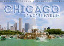 CHICAGO Stadtzentrum (Wandkalender 2018 DIN A4 quer) von Viola,  Melanie