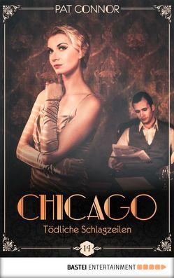Chicago – Tödliche Schlagzeilen von Connor,  Pat