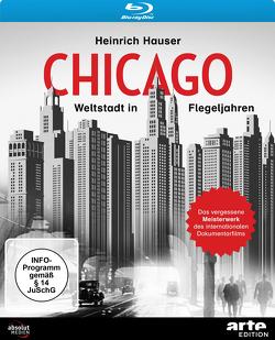 CHICAGO – WELTSTADT IN FLEGELJAHREN (1931, Blu-ray) von Hauser,  Heinrich