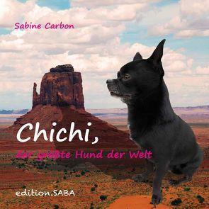 Chichi, der größte Hund der Welt von Carbon,  Sabine