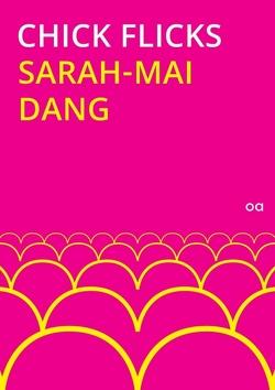 Chick Flicks von Dang,  Sarah-Mai