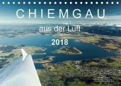 Chiemgau aus der Luft (Tischkalender 2018 DIN A5 quer) von Köstner,  Christian