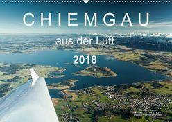 Chiemgau aus der Luft (Wandkalender 2018 DIN A2 quer) von Köstner,  Christian