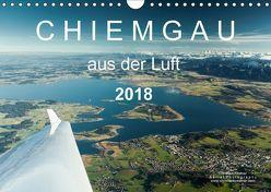 Chiemgau aus der Luft (Wandkalender 2018 DIN A4 quer) von Köstner,  Christian