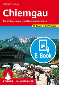 Chiemgau (E-Book) von Bauregger,  Heinrich