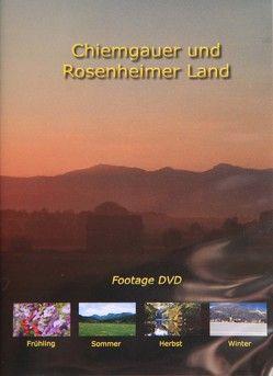 Chiemgau und Rosenheimer Land Footage DVD von Reitmeier,  Bernhard