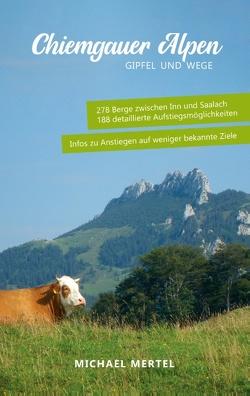 Chiemgauer Alpen von Mertel,  Michael