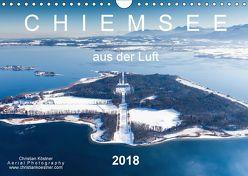 Chiemsee aus der Luft (Wandkalender 2018 DIN A4 quer) von Köstner,  Christian