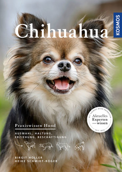 Chihuahua von Höller,  Birgit, Schmidt-Röger,  Heike