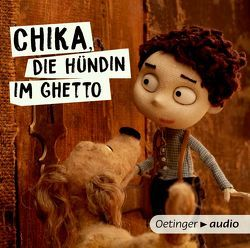 Chika, die Hündin im Ghetto von Dagan,  Batsheva, Greve,  Henrik, Hamburg Klezmer Band, Landgraf,  Tina, Meindl,  Bernhard, Schießl,  Sandra