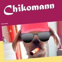 Chikomann von Fischer,  Peter