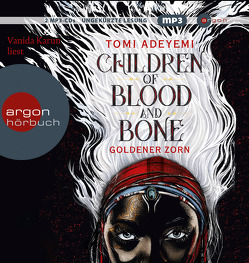 Children of Blood and Bone von Adeyemi,  Tomi, Fischer,  Andrea, Karun,  Vanida