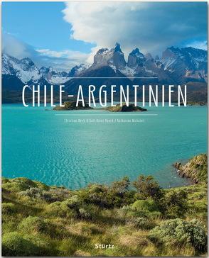 Chile – Argentinien von Heeb,  Christian, Nickoleit,  Katharina, Raach,  Karl-Heinz