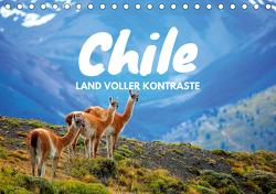 Chile – Land voller Kontraste (Tischkalender 2021 DIN A5 quer) von Tischer,  Daniel