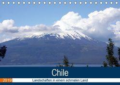 Chile – Landschaften in einem schmalen Land (Tischkalender 2019 DIN A5 quer) von N.,  N.