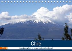 Chile – Landschaften in einem schmalen Land (Tischkalender 2021 DIN A5 quer) von N.,  N.