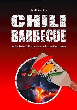 CHILI BARBECUE von Zoschke,  Harald