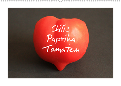 Chilis Paprika Tomaten (Wandkalender 2019 DIN A2 quer) von Bildarchiv,  Geotop