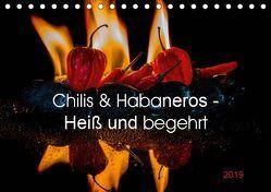 Chilis und Habaneros – Heiß und begehrt (Tischkalender 2019 DIN A5 quer) von Seibertz,  Juergen