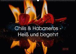 Chilis und Habaneros – Heiß und begehrt (Wandkalender 2018 DIN A2 quer) von Seibertz,  Juergen