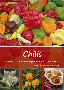 Chilis von Rasche,  Jan, Riering,  Jan, Riering,  Timo