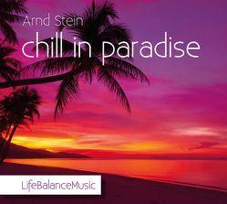 chill in paradise von Stein,  Arnd
