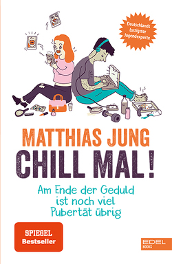 Chill mal! von Jung,  Matthias