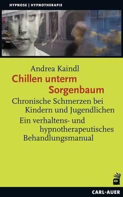 Chillen unterm Sorgenbaum von Kaindl,  Andrea