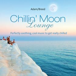 Chillin ´Moon Lounge von Adam,  Thomas J., Breed,  George