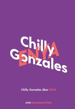Chilly Gonzales über Enya von Gonzales,  Chilly, Passmann,  Sophie