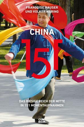 China 151 von Häring,  Volker, Hauser,  Françoise