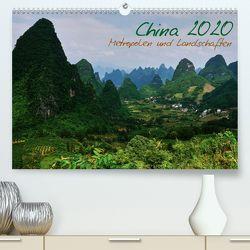 China 2020 – Metropolen und Landschaften (Premium, hochwertiger DIN A2 Wandkalender 2020, Kunstdruck in Hochglanz) von Taubenrauch,  Heiko