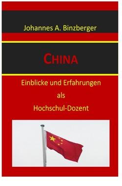China von Dr. Binzberger,  Johannes A.