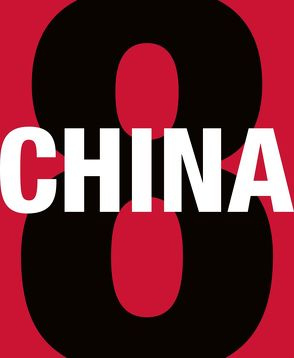 China 8 von Bezzola,  Tobia, Smerling,  Walter, Ullrich,  Ferdinand