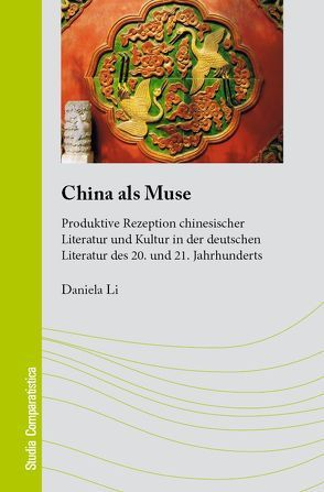 China als Muse von Li,  Daniela