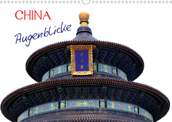 China Augenblicke (Wandkalender 2020 DIN A3 quer) von Joecks,  Armin