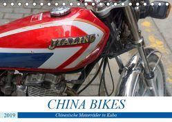 CHINA BIKES – Chinesische Motorräder in Kuba (Tischkalender 2019 DIN A5 quer) von von Loewis of Menar,  Henning