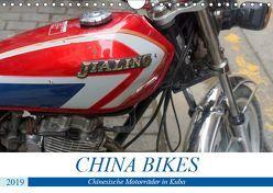 CHINA BIKES – Chinesische Motorräder in Kuba (Wandkalender 2019 DIN A4 quer) von von Loewis of Menar,  Henning