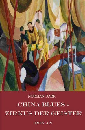 China Blues von Dark,  Norman