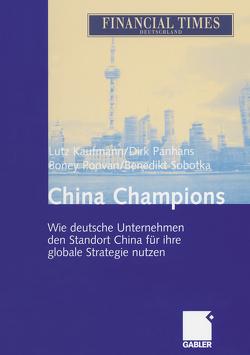 China Champions von Kaufmann,  Lutz, Panhans,  Dirk, Poovan,  Boney, Sobotka,  Benedikt
