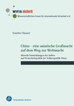 China – eine asiatische Großmacht auf dem Weg zur Weltmacht von Hauser,  Gunther