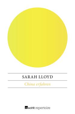 China erfahren von Lloyd,  Sarah, Post,  Petra, Struve,  Andrea von